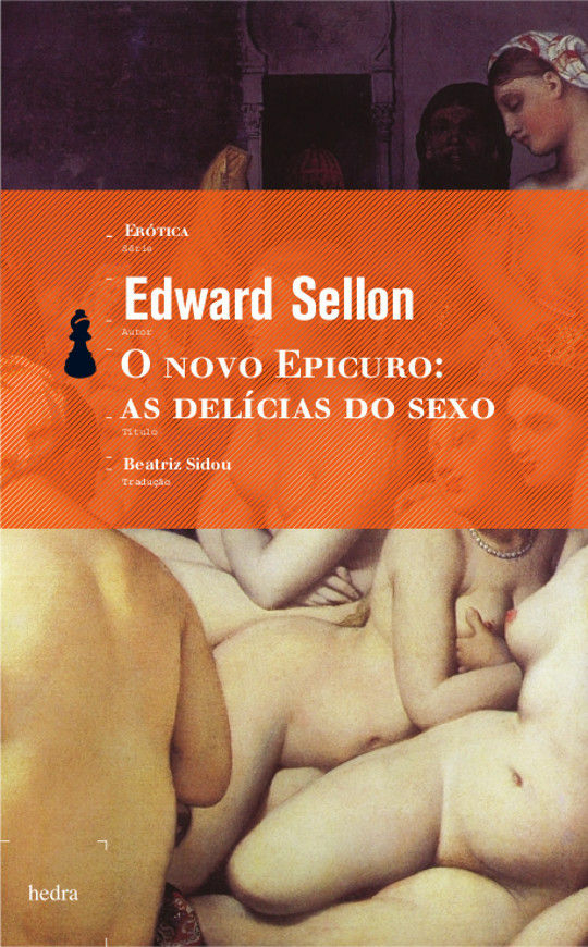 O novo epicuro: as delícias do sexo (Edward Sellon)