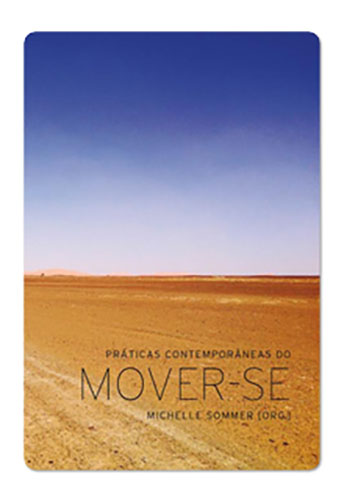 Praticas contemporaneas do mover-se (Michelle Sommer)